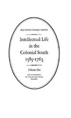 Cover image for Intellectual life in the Colonial South, 1585-1763, Vol. 1