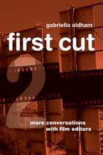Cover image for First cut 2: more conversations with film editors