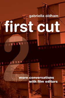 Cover for First cut 2: more conversations with film editors