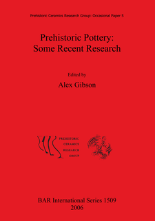 Cover image for Prehistoric Pottery: Some Recent Research