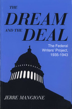 Cover image for The dream and the deal: the Federal Writers' Project, 1935-1943