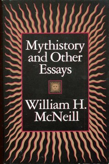 Cover image for Mythistory and other essays