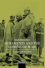 Cover image for Armaments and the coming of war: Europe, 1904-1914
