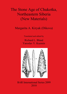 Cover image for The Stone Age of Chukotka, Northeastern Siberia (New Materials)