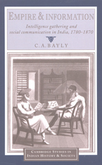 Cover image for Empire and information: intelligence gathering and social communication in India, 1780-1870