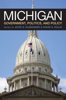 Cover image for Michigan Government, Politics, and Policy
