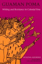 Cover image for Guaman Poma: writing and resistance in colonial Peru