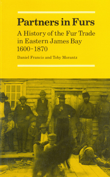 Cover image for Partners in furs: a history of the fur trade in Eastern James Bay, 1600-1870