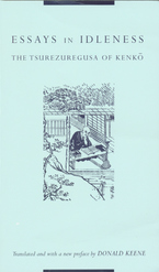 Cover image for Essays in idleness: the Tsurezuregusa of Kenkō