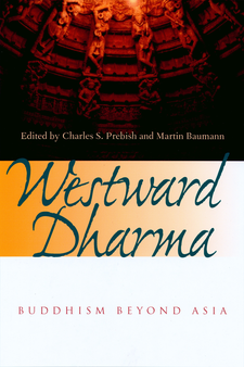 Cover image for Westward dharma: Buddhism beyond Asia
