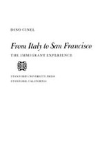 Cover image for From Italy to San Francisco: the immigrant experience