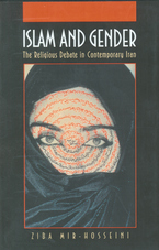 Cover image for Islam and gender: the religious debate in contemporary Iran