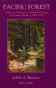 Cover image for Pacific forest: a history of resource control and contest in Solomon Islands, c. 1800-1997