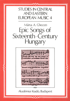 Cover image for Epic songs of sixteenth-century Hungary: history and style