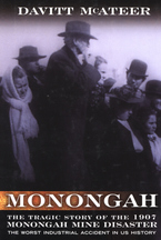 Cover image for Monongah: the tragic story of the worst industrial accident in US history