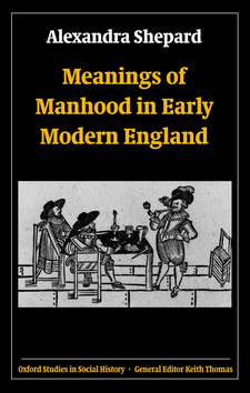 Cover image for Meanings of manhood in early modern England