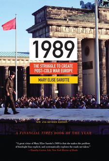 Cover image for 1989: the struggle to create post-Cold War Europe