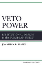 Cover image for Veto Power: Institutional Design in the European Union