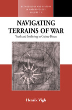 Cover image for Navigating terrains of war: youth and soldiering in Guinea-Bissau