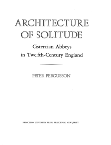 Cover image for Architecture of Solitude: Cistercian Abbeys in Twelfth-Century England