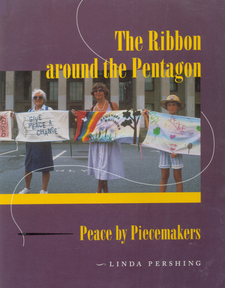 Cover image for The ribbon around the Pentagon: peace by piecemakers