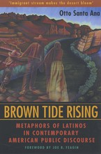 Cover image for Brown tide rising: metaphors of Latinos in contemporary American public discourse