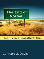 Cover image for The End of Normal: Identity in a Biocultural Era