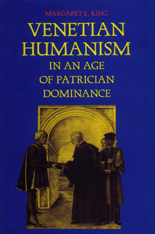 Cover image for Venetian humanism in an age of patrician dominance