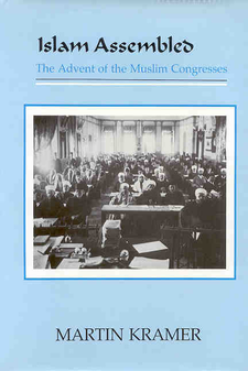 Cover image for Islam assembled: the advent of the Muslim congresses