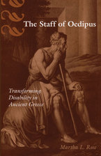Cover image for The Staff of Oedipus: Transforming Disability in Ancient Greece