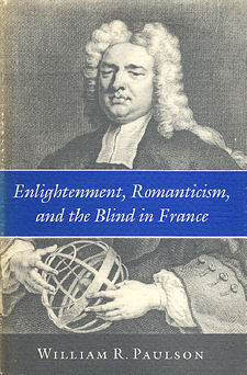 Cover image for Enlightenment, Romanticism, and the blind in France