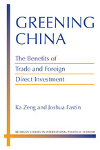 Cover image for Greening China: The Benefits of Trade and Foreign Direct Investment