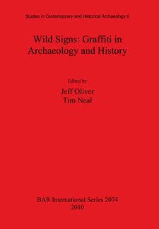 Cover image for Wild Signs: Graffiti in Archaeology and History