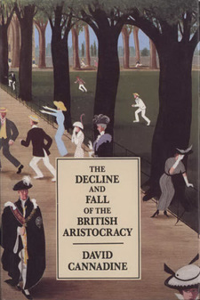 Cover image for The decline and fall of the British aristocracy