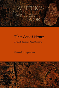 Cover image for The great name: ancient Egyptian royal titulary