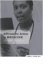 Cover image for Affirmative Action in Medicine: Improving Health Care for Everyone