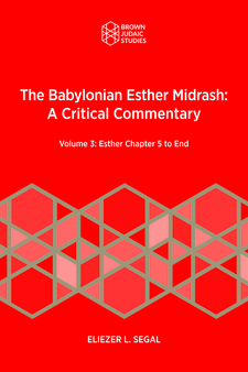 Cover image for Vol. 3 The Babylonian Esther Midrash: A Critical Commentary