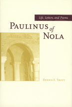 Cover image for Paulinus of Nola: life, letters, and poems