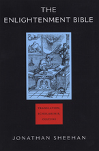 Cover image for The Enlightenment Bible: translation, scholarship, culture