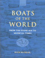 Cover image for Boats of the world: from the Stone Age to Medieval times