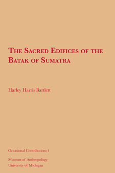 Cover image for The Sacred Edifices of the Batak of Sumatra