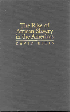Cover image for The rise of African slavery in the Americas