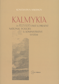 Cover image for Kalmykia in Russia's past and present national policies and administrative system