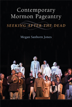 Cover image for Contemporary Mormon Pageantry: Seeking After the Dead