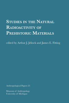 Cover image for Studies in the Natural Radioactivity of Prehistoric Materials
