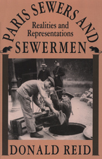 Cover image for Paris sewers and sewermen: realities and representations