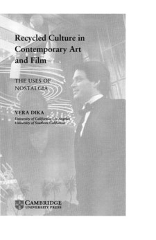Cover image for Recycled culture in contemporary art and film: the uses of nostalgia