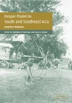 Cover image for Forager-traders in south and southeast Asia: long-term histories