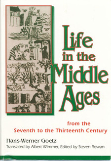 Cover image for Life in the Middle Ages: from the seventh to the thirteenth century