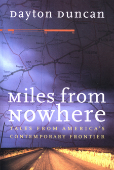 Cover image for Miles from nowhere: tales from America's contemporary frontier